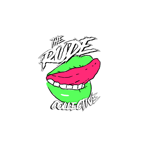 The RUDE Collective